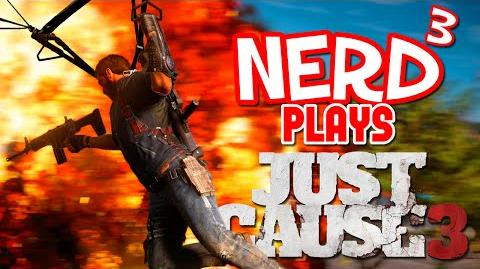 Nerd³ Plays... Just Cause 3..
