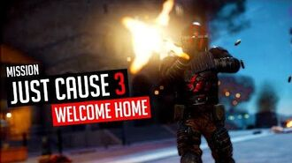 Just Cause 3 Mission Welcome Home