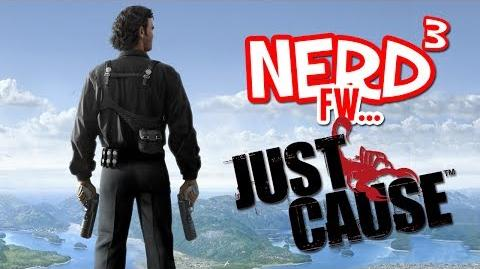 Nerd3 FW - Just Cause - The Greatest Bug Ever