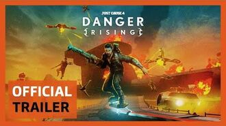 Just Cause 4 Danger Rising Trailer