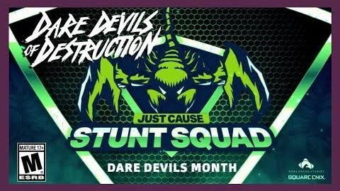 Just Cause 4 STUNT SQUAD DARE DEVILS MONTH - Winners! ESRB