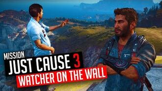 Just Cause 3 Mission The Watcher On The Wall