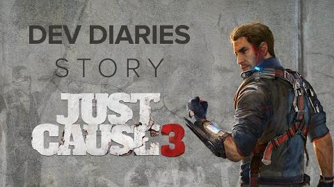 Just Cause 3 Dev Diaries Story