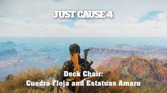 Just Cause 4 - Deck Chair Cuedra Floja and Estatuas Amaru-0