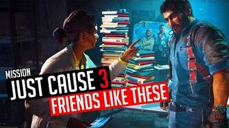 Just Cause 3 Mission Friends Like These