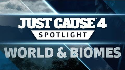 Just Cause 4 SPOTLIGHT World and Biomes
