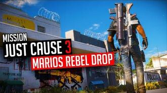 Just Cause 3 Mission Marios Rebel Drop