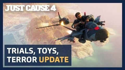 JUST CAUSE 4 Trials, Toys and Terror Update