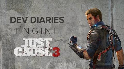 Just Cause 3 Dev Diary ENGINE