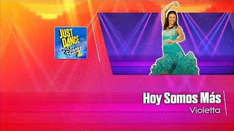 Hoy Somos Más - Just Dance Disney Party 2