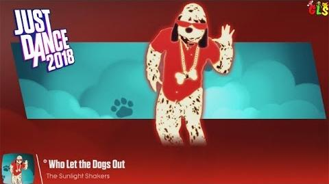 Who Let The Dogs Out? - Just Dance 2018