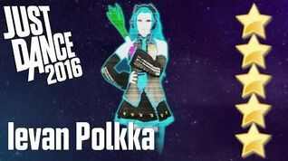 "★ Ievan Polkka ""Just Dance 2016"" Gameplay 5 Stars ★"