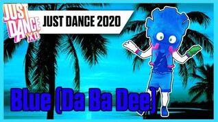 Blue (Da Ba Dee) - Just Dance 2020