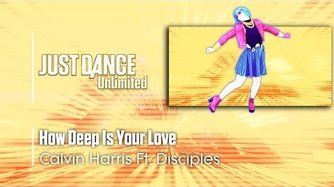 How Deep Is Your Love - Just Dance Unlimited