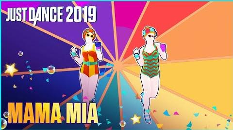 Mama Mia - Just Dance 2019 (E3)