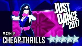 Cheap Thrills (Mashup) - Just Dance 2017