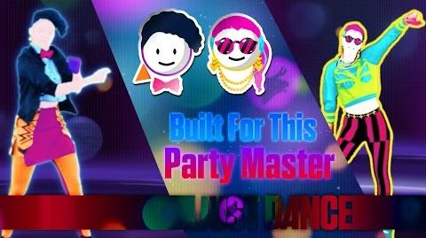 Built For This - Party Master Just Dance 2015