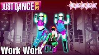 MEGASTAR - Work Work - Just Dance 2019 - Kinect