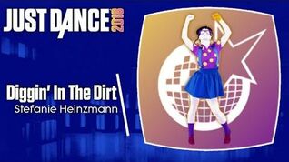Just Dance 2018 (Unlimited) Diggin' In The Dirt
