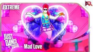 Just Dance 2019 - Mad Love (Alternate)