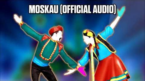 Moskau (Official Audio) - Just Dance Music