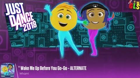 Wake Me Up Before You Go-Go (From The Emoji Movie) - Just Dance 2018