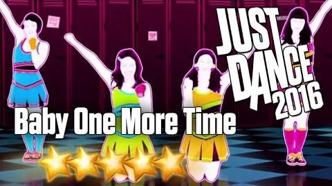 Baby One More Time - Just Dance 2016