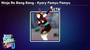Ninja Re Bang Bang - Just Dance Wii U