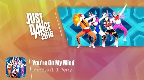 You're On My Mind - Just Dance 2016