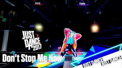 Just Dance 2017 - Don't Stop Me Now BGS 2016
