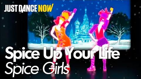 Spice Up Your Life - Just Dance Now