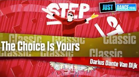 The Choice Is Yours - Darius Dante Van Dijk Just Dance 2016