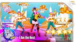 Just Dance Now - I Am the Best (From Just Dance 2020)