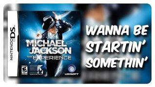 Michael Jackson The Experience (Nintendo DS) - Wanna Be Startin' Somethin' (Hard)