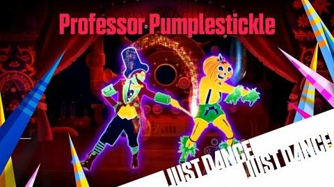 Professor Pumplestickle - Just Dance 2016