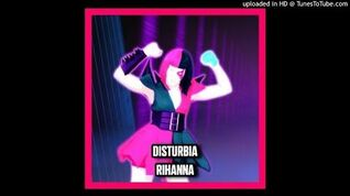 Rihanna - Disturbia (Just Dance 4)