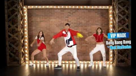 Bang Bang Bang (VIPMADE) - Just Dance 2019 (No GUI)