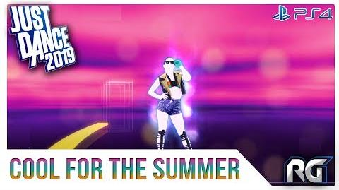Cool for the Summer - Just Dance 2019
