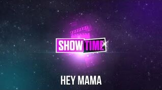 Just Dance 2016 Hey Mama - Showtime