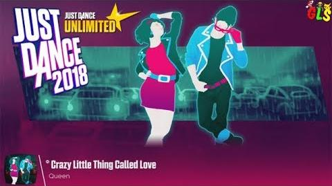 Crazy Little Thing Called Love - Just Dance 2018