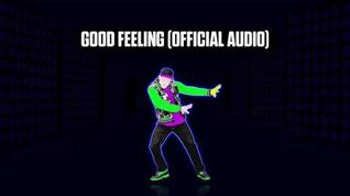 Good Feeling (Official Audio) - Just Dance Music