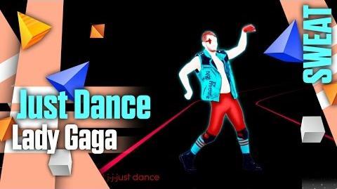 Just Dance (Sweat) - Lady Gaga Just Dance 2014 (DLC)