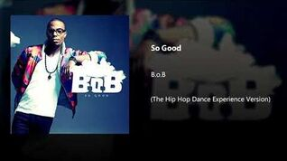 So Good (The Hip Hop Dance Experience Version)