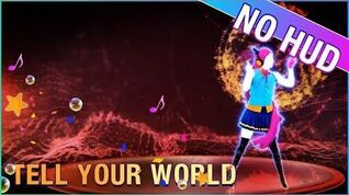 Just Dance Wii U - Tell Your World NO HUD
