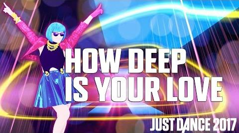 How Deep Is Your Love - Gameplay Teaser (UK - Version 1)