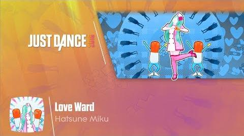 Love Ward - Just Dance 2018
