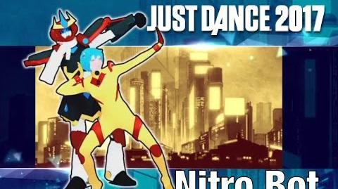 Nitro Bot - Just Dance 2017