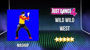 Wild Wild West (Mashup) - Just Dance 4