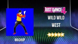 Wild Wild West (Mashup) - Just Dance 4