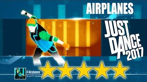 Airplanes - Just Dance 2017